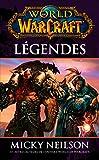 WORLD OF WARCRAFT: Légendes