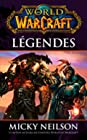 WORLD OF WARCRAFT - Légendes