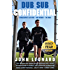 Dub Sub Confidential: A Goalkeeper's Life with - and without - the Dubs