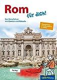 Rom für dich!: Der Reiseführer mit Comics und Rätseln -