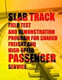 51ru61on%2BvL. SL160  - Slab Track Field Test and Demonstration Program for Shared Freight and High-Speed Passenger Service sports best price Review uk
