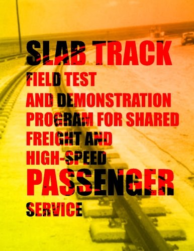 51ru61on%2BvL - Slab Track Field Test and Demonstration Program for Shared Freight and High-Speed Passenger Service sports best price Review uk