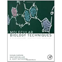 Molecular Biology Techniques, Third Edition: A Classroom Laboratory Manual by Heather Miller (2011-11-21)