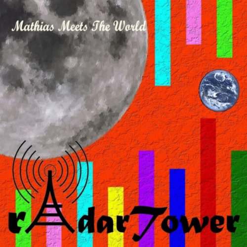 Mathias Meets the World Radar Tower