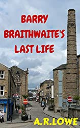 Barry Braithwaite's Last Life: A Story of Redemption (English Edition)