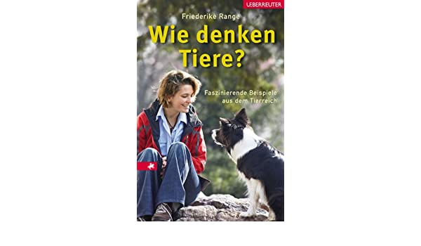 Faszinierende Beispiele Aus Dem Tierreich: Amazon.co.uk: Friederike Range:  Books