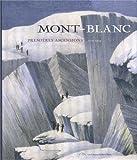 Mont-Blanc : Premières ascensions, 1770-1904