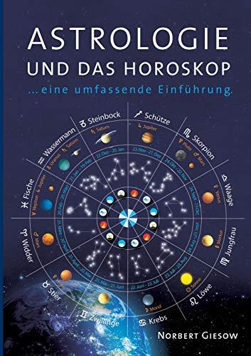 Astrologie und das Horoskop: Eine Einführung