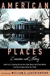 American Places: Encounters with History by William E. Leuchtenburg (2000-11-09)