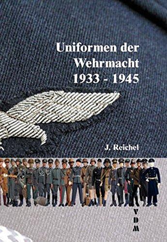 Uniformen der Wehrmacht 1939-1945