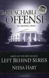 Impeachable Offense (Left Behind Political)