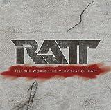 Songtexte von Ratt - Tell the World: The Very Best of Ratt