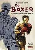 Der Boxer: Die Überlebensgeschichte des Hertzko Haft von Reinhard Kleist