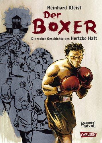 Buchseite und Rezensionen zu 'Der Boxer: Die Überlebensgeschichte des Hertzko Haft' von Reinhard Kleist