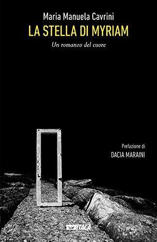 scaricare ebook gratis La Stella di Myriam. Un romanzo del cuore PDF Epub