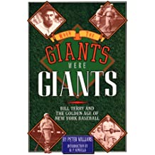 When the Giants Were Giants: Bill Terry and the Golden Age of New York Baseball (English Edition)