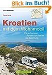 Kroatien mit dem Wohnmobil: Wohnmobil...