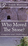 Who Moved The Stone? (English Edition)
