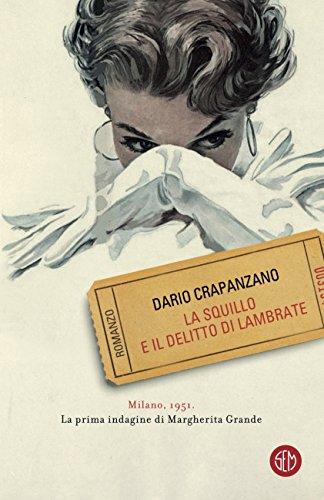 La squillo e il delitto di Lambrate di Dario Crapanzano