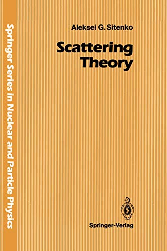 Scattering Theory (Springer Series in Nuclear and Particle Physics)