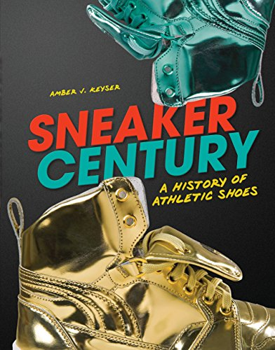 Sneaker Century: A History of Athletic Shoes (English Edition)