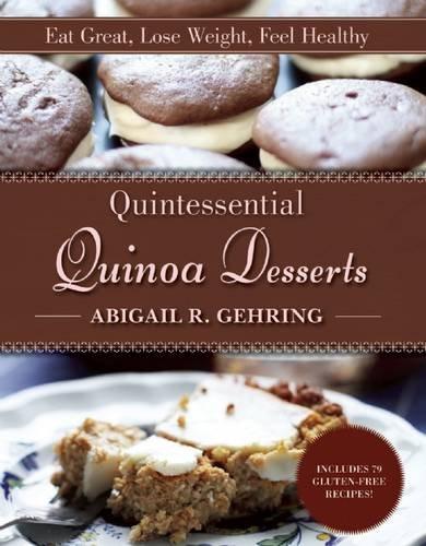 Quintessential Quinoa Desserts - Quinoa Gluten Free Cookies