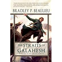 The Straits of Galahesh: Book Two of The Lays of Anuskaya by Bradley P. Beaulieu (2012-04-24)