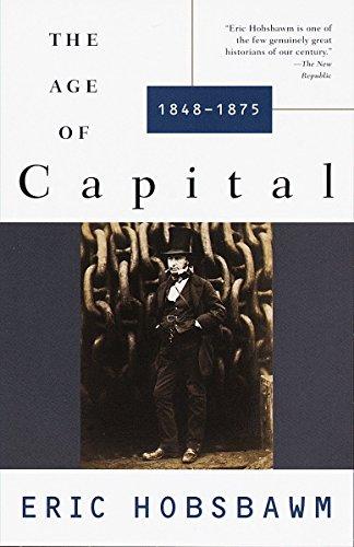 Age Of Capital 1848-1875 por Eric Hobsbawm