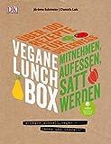 Vegane Lunchbox: Einfach, schnell, vegan - immer und überall