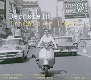 Bernstein: Trouble in Tahiti / Copland: Quiet City