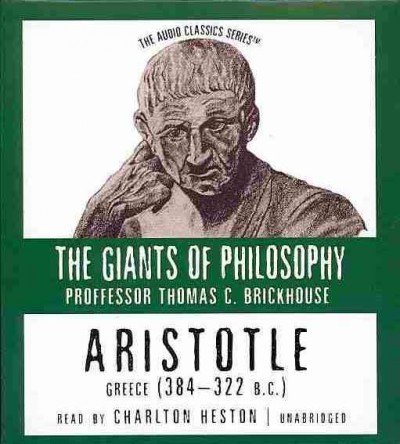 Aristotle: Greece (384-322 B.C.) (Audio Classics: The Giants of Philosophy)