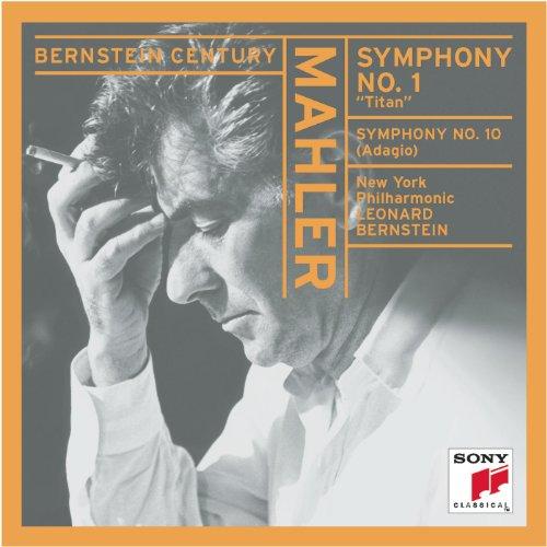 "Mahler: Symphony No. 1 in D Major ""Titan""; Adagio from Symphony No. 10"