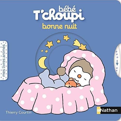 Bébé T'choupi : Bonne nuit