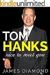 Tom Hanks: Nice to Meet You (Biograph...