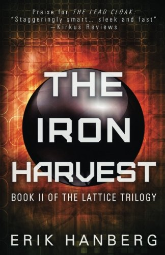 The Iron Harvest (The Lattice Trilogy, Band 2)