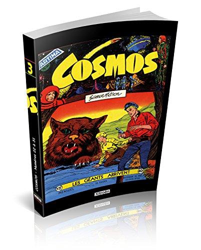 Cosmos, Tome 3 : Les géants arrivent