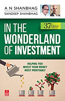 In the Wonderland of Investment (FY 2018-19): 37th Edition by [Shanbhag, A.N., Shanbhag, Sandeep]