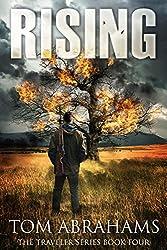 Rising: A Post Apocalyptic/Dystopian Adventure (The Traveler Book 4) (English Edition)