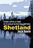Shetland by Jack Spain