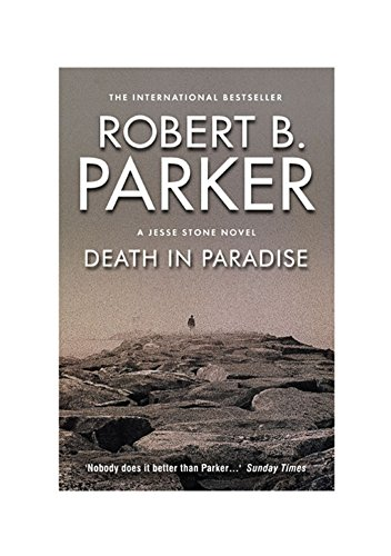 Death in Paradise: A Jesse Stone Mystery (The Jesse Stone Series Book 3)