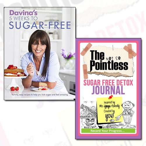 Davina's 5 Weeks to Sugar-Free Journal and Book Collection - Yummy, easy recipes to help you kick sugar and feel amazing,The not so Pointless Sugar Free Detox 2 Books Bundle