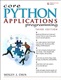 Core Python Applications Programming (Core Series) von [Chun, Wesley J]