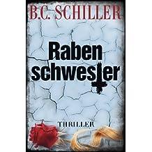 Rabenschwester by B.C. Schiller (2016-06-29)