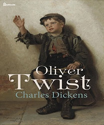 OLIVER TWIST (annotated and unabridged) (English Edition)