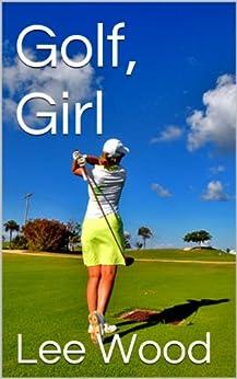 Golf, Girl by [Wood, Lee]