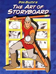 Don Bluth's Art Of Storyboard by Don Bluth (2004-11-30)