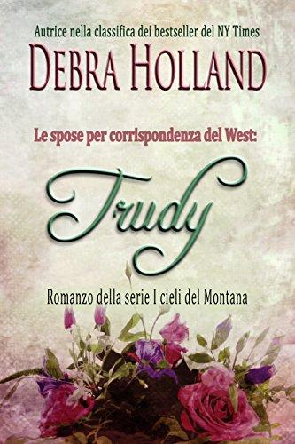 le-spose-per-corrispondenza-del-west-trudy-romanzo-della-serie-i-cieli-del-montana