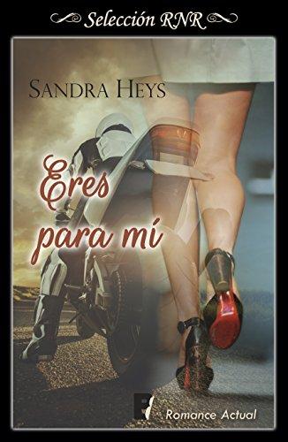 Eres para mí (Quinteto de la muerte 2) por Sandra Heys