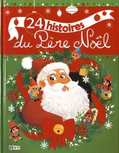 """<a href=""""/node/138789"""">24 histoires du Père Noël</a>"""