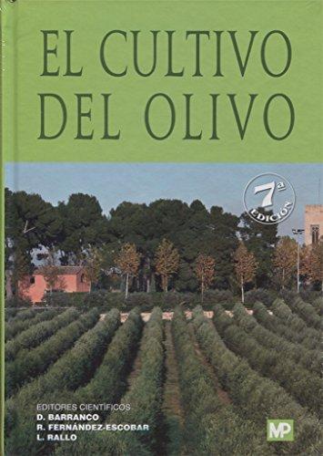 El cultivo del Olivo por Diego Barranco Navero